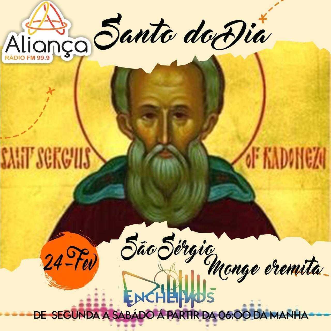 Santo do Dia: conheça a história de São Sérgio – Monge eremita