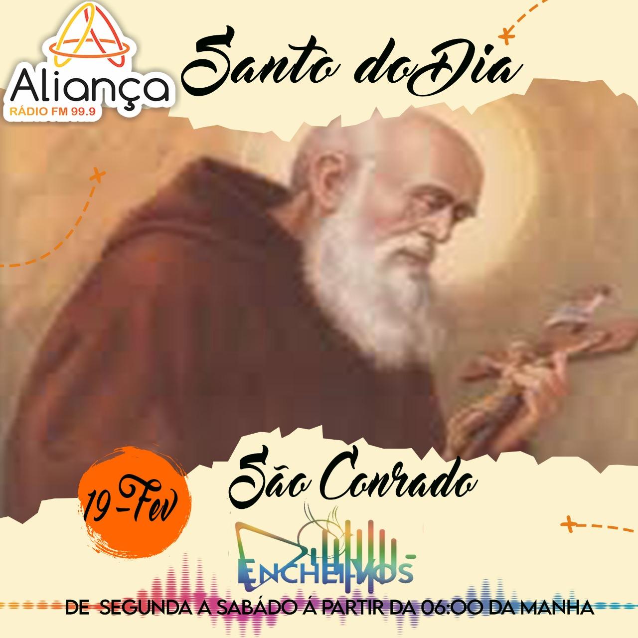 Santo do Dia de hoje (19): São Conrado