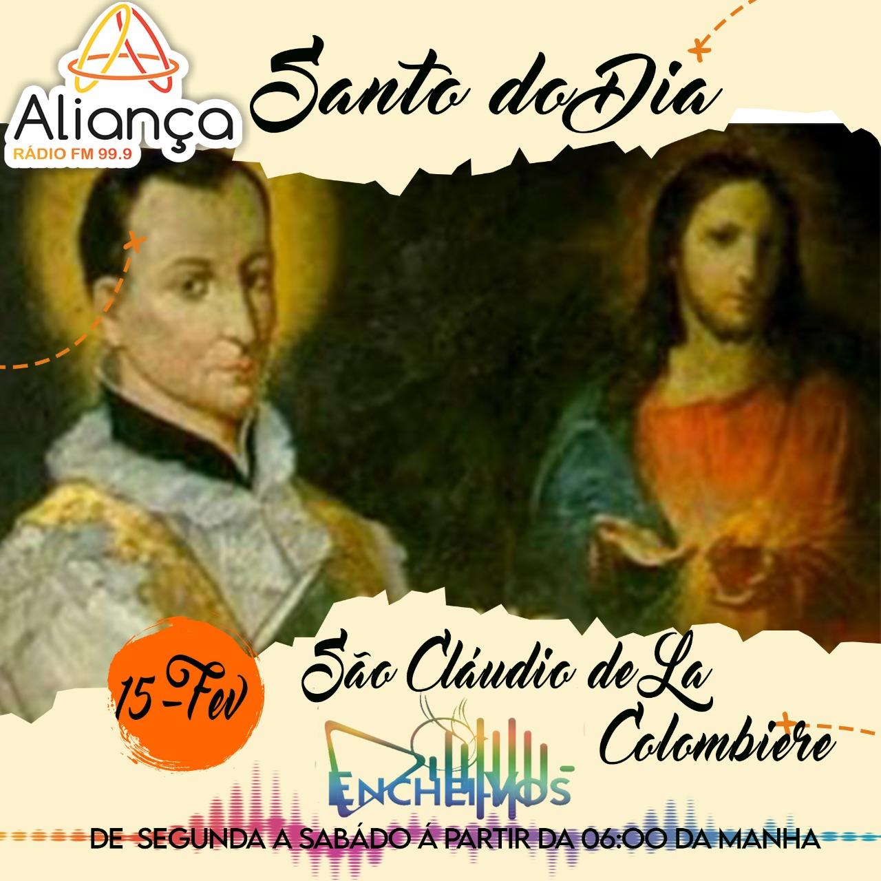 Santo do Dia de hoje (15): São Cláudio de La Combiere