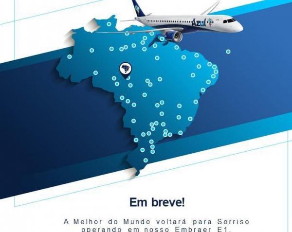 Sorriso (MT) Azul  linhas aéreas voltará operar  com o jato Embraer E1