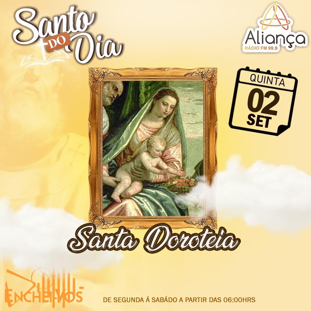 """""""Santo do Dia"""": conheça a história de Santa Dorotéia"""