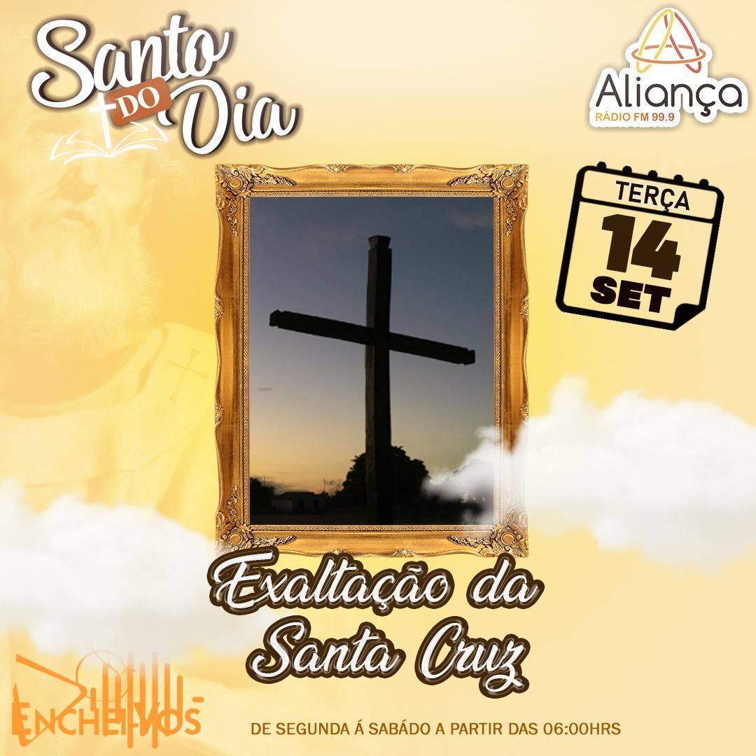 14/09: Dia da Exaltação da Santa Cruz